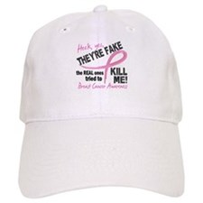 Yes They're Fake Breast Cancer Baseball Cap