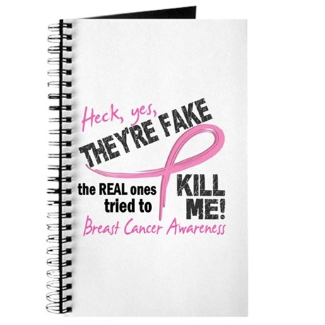 Yes They're Fake Breast Cancer Journal