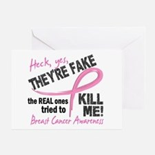 Yes They're Fake Breast Cancer Greeting Card