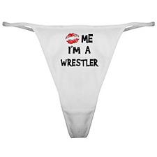 Kiss Me I'm A Wrestler Classic Thong