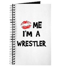 Kiss Me I'm A Wrestler Journal