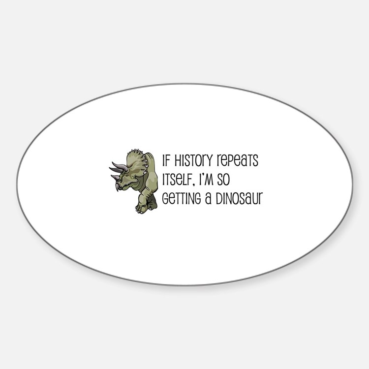 History Repeats Dinosaur Pet Decal