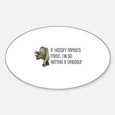 History Repeats Dinosaur Pet Sticker (Oval)