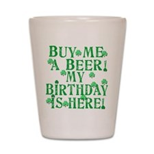 Buy Me a Beer Irish Birthday Shot Glass