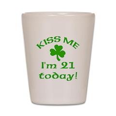 Kiss Me I'm 21 w/Shamrock Shot Glass