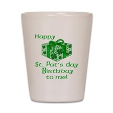 St Pats Birthday with Gift Shot Glass