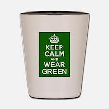 Keep Calm and Wear Green Shot Glass