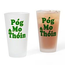 Pog Mo Thoin Kiss My Ass Drinking Glass