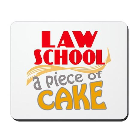 Law School - Piece of Cake Mousepad