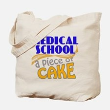 Medical School - Piece of Cake Tote Bag