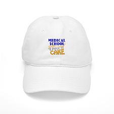 Medical School - Piece of Cake Baseball Cap