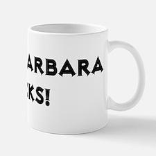 Santa Barbara Rocks! Mug