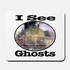 I See Ghosts Mousepad