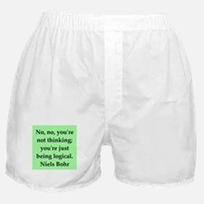 Niels Bohr quotes Boxer Shorts