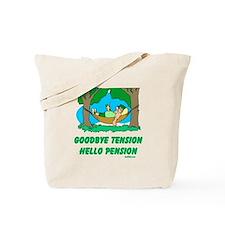 Hello Pension Boomer Tote Bag