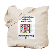 To Do What is Right Tote Bag