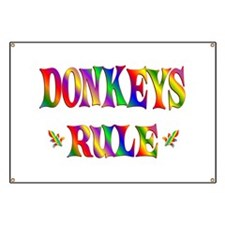 DONKEYS RULE Banner