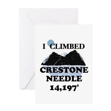 I Climbed CRESTONE NEEDLE t-s Greeting Card