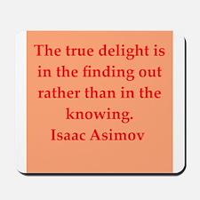 Isaac Asimov quotes Mousepad