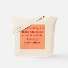 Isaac Asimov quotes Tote Bag