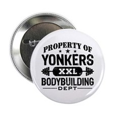 """Property of Yonkers Bodybuilding 2.25"""" Button"""