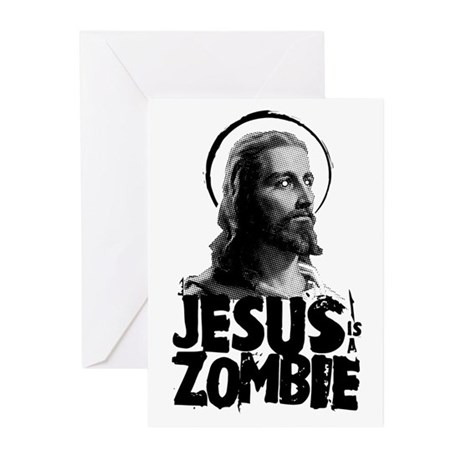 Jesus is a Zombie Greeting Cards (Pk of 10)