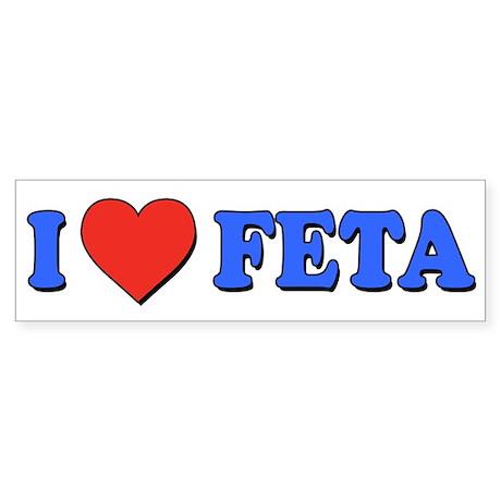 I Love Feta Sticker (Bumper)