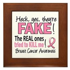 Yes They're Fake Breast Cancer Framed Tile