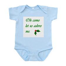 """Oh Come Let Us Adore Me"" Col Infant Bodysuit"