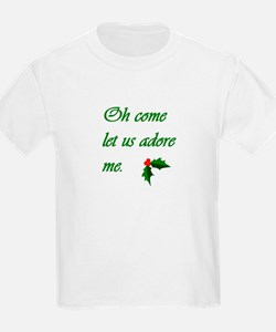 """""""Oh Come Let Us Adore Me"""" Col T-Shirt"""