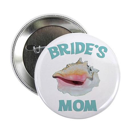 """Island Bride's Mom 2.25"""" Button"""