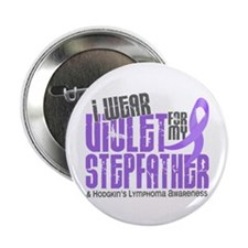 "I Wear Violet 6 Hodgkin's Lymphoma 2.25"" Button (1"