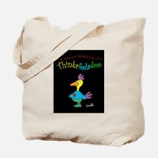 Thinkafeeladoo Tote Bag