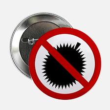 "NO Durian Thai Sign 2.25"" Button"