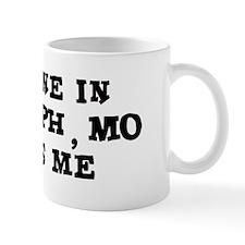 Someone in St. Joseph Mug