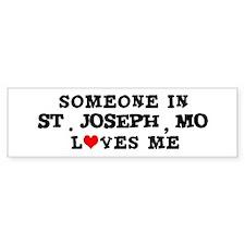 Someone in St. Joseph Bumper Bumper Sticker