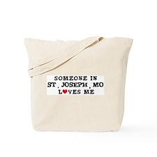 Someone in St. Joseph Tote Bag