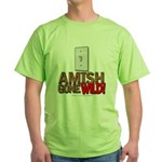 Amish Gone Wild Green T-Shirt