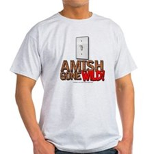 Amish Gone Wild T-Shirt