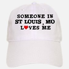 Someone in St. Louis Baseball Baseball Cap