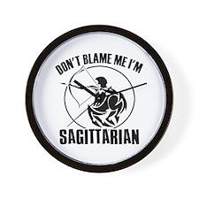 Don't blame me I'm Sagittarian Wall Clock