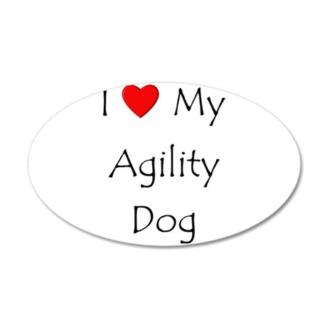 I Love My Agility Dog 20x12 Oval Wall Decal