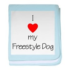 I Love My Freestyle Dog baby blanket