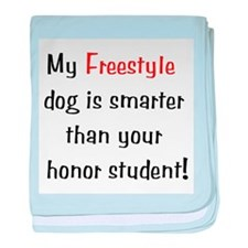 My Freestyle dog is smarter.. baby blanket