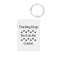 Tracking Dogs do it on the co Aluminum Photo Keych