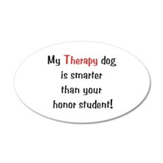 My Therapy is smarter.... Wall Decal