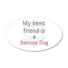 Best Friend is a Service Dog 22x14 Oval Wall Peel