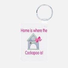Home is where the Cockapoo is Keychains
