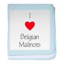 I Love Belgian Malinois baby blanket