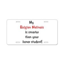 My Belgian Malionis is smarte Aluminum License Pla